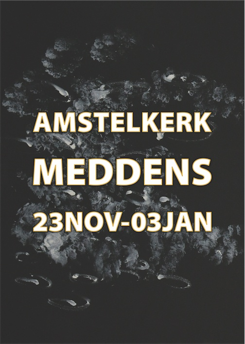 .Laura Meddens painting 'Trio' is the backdrop for this poster which reads Amstelkerk, Meddens, 23 November - 03 January.