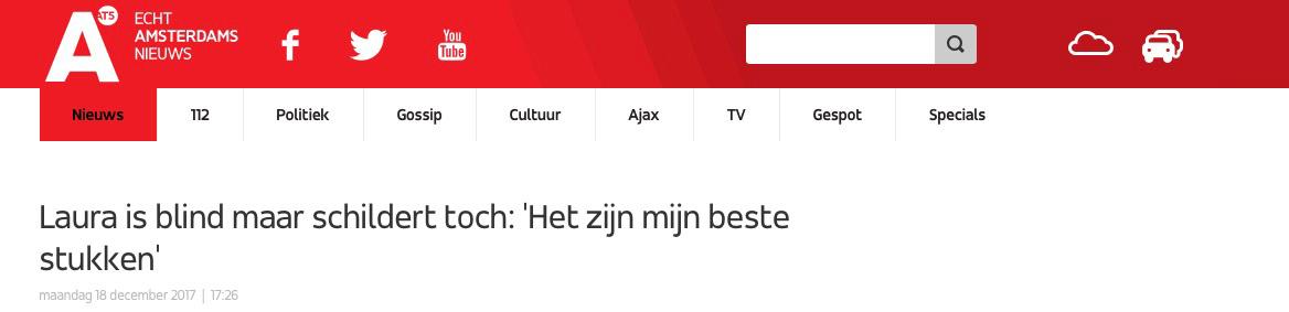 """Banner from AT5.nl reads: Laura is blind maar schildert toch: """"Het zijn mijn beste stukken"""" . English: Laura is blind but still paints: """"They are my best pieces""""."""