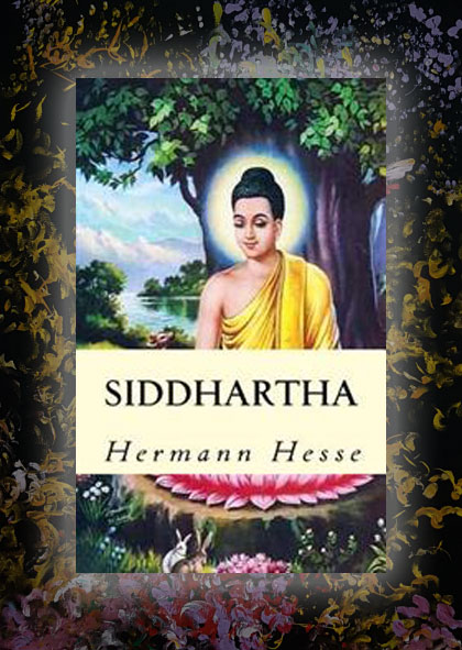 Cover of the book Siddhartha by Hermaan Hesse is set against the painting Metamorphosis by Laura Meddens.