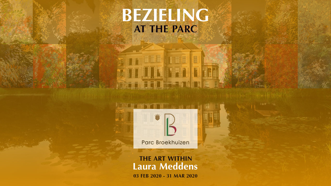 BEZIELING AT THE PARC. The Art Within Laura Meddens. 03 February 2020 to 31st March 2020. Parc Broekhuizen. A montage of Laura's paintings flank the main house at Parc Broekhuizen overlaying a photo of the estate from the view of the rear pond.