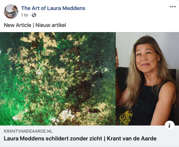 "Screengrab of Facebook post from The Art of Laura Meddens. New Article. Photo of Laura Meddens sitting beside her painting ""Forest"" which looks a bit like an aerial photo of a forest area with segments of sand and black colored areas. Link to Krantvanaarde.nl and the headline ""Laura Meddens schildert zonder zicht 